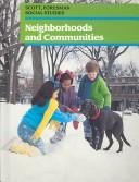 Neighborhoods and communities by Mona Kahney