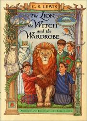Cover of: The lion, the witch and the wardrobe by Robin Lawrie