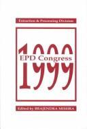 EPD Congress 1999