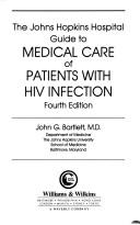 The Johns Hopkins Hospital Guide to Medical Care of Patients With HIV Infection PDF