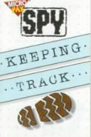 Keeping Track (Microfax Spy Books) PDF