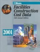 Facilities Construction Cost Data, 2001 PDF