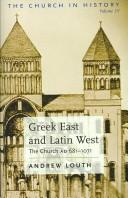 Greek East And Latin West by Andrew Louth