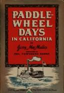 Paddle-Wheel Days in California by Jerry MacMullen