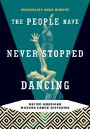 The People Have Never Stopped Dancing PDF
