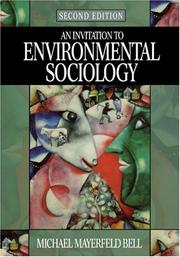 An invitation to environmental sociology by Bell, Michael