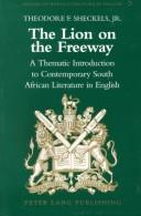 The lion on the freeway by Theodore F. Sheckels