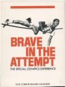 Cover of: Brave in the Attempt by Vicki Cobb