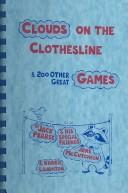 Clouds on the Clothesline and 200 Other Great Games