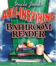 Uncle John's Ahh-Inspiring Bathroom Reader by