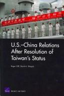 U.S.-China relations after resolution of Taiwan's status PDF