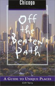Chicago Off the Beaten Path by Cliff Terry