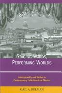 Staging Words, Performing Worlds PDF