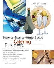 How to start a home-based catering business by Denise Vivaldo