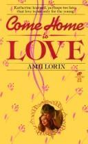 Come Home to Love PDF