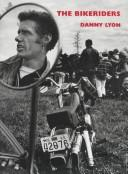 The Bikeriders by Danny Lyon