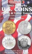 2003 Guide To Us Coins Prices & Value Trends (Coin World Guide to U.S. Coins, Prices and Value Trends) PDF