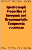 Spectroscopic Properties of Inorganic and Organometallic Compounds by G. Davidson