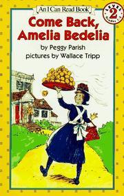 Come Back, Amelia Bedelia PDF