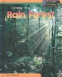 Living in a Rain Forest (Baldwin, Carol, Living Habitats.) PDF