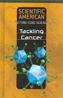 Tackling Cancer (Scientific American Cutting-Edge Science) PDF