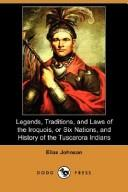 Legends, Traditions, and Laws of the Iroquois, or Six Nations, and History of the Tuscarora Indians PDF