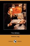 The Library by Andrew Lang
