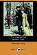 Cover of: Bracebridge Hall (Illustrated Edition) (Dodo Press) by Washington Irving
