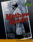 Mathew Brady by Leni Donlan