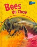 Bees (Birch, Robin. Minibeasts.)
