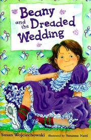 Cover of: Beany and the dreaded wedding by Susan Wojciechowski