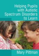Helping children with autistic spectrum disorders to learn PDF