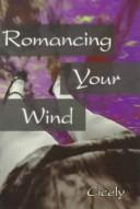 Romancing Your Wind PDF