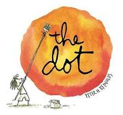 The dot by Reynolds, Peter