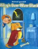 Riley's Bow-wow Blast (Animal Gambill) PDF