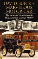 David Buick's Marvelous Motor Car PDF