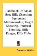 Handbook On Small Bore Rifle Shooting PDF
