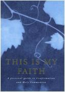 This Is My Faith by Douglas Dales
