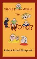 What's Funny About The F-Word? PDF