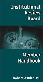 Institutional Review Board Member Handbook by Robert J. Amdur