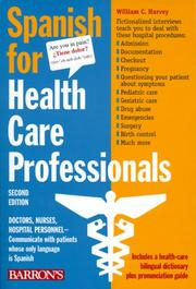 Spanish for health care professionals by William C. Harvey