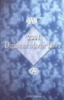 Digest of Motor Laws (Aaa Digest of Motor Laws) Kay Hamada