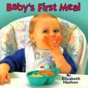 Baby's First Meal (Photo Board Books) PDF