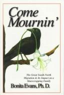 Come Mournin