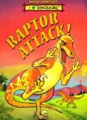 Michael Berenstain's Raptor Attack! (I Love Dinosaurs) by Michael Berenstain
