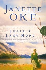 Julia&#39;s Last Hope (Women of the West #2) by Janette Oke
