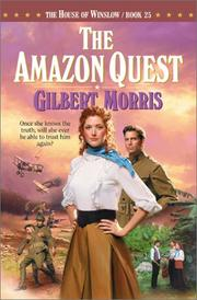 The Amazon Quest by Gilbert Morris