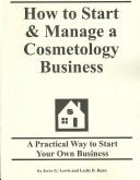 How to start &amp; manage a cosmetology business by Jerre G. Lewis