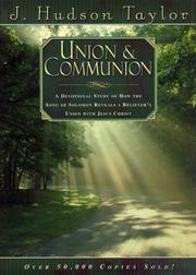 Union and Communion by James Hudson Taylor