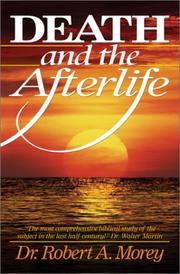 Death and the Afterlife by Robert A. Morey